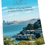 How to be a Satisfied Marin Home Buyer — Download Our Free Guide.